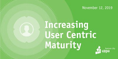 Creating/Implementing a Scorecard System to Increase User-Centric Maturity