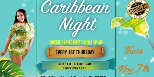 """Studio 23 1st Thursday's """" Caribbean Night """""""
