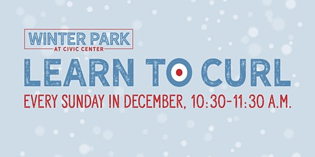 2019 Learn to Curl at WINTER PARK at CIVIC CENTER tickets