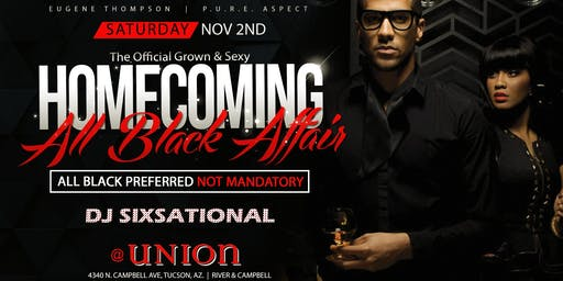 UofA HOMECOMING ALL BLACK AFFAIR