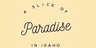 A Slice of Paradise in Idaho