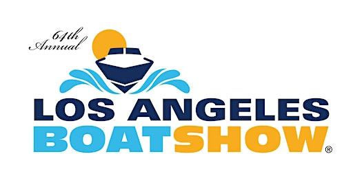 64th Annual Los Angeles Boat Show