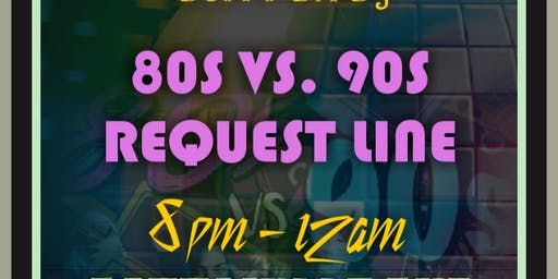 80S VS. 90S DANCE PARTY + KARAOKE AFTER PARTY