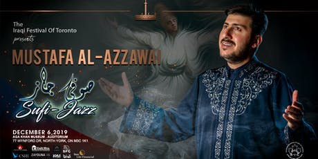 The Iraqi Festival of Toronto - Sufi Jazz by Mustafa Al-Azzawi tickets