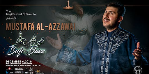 The Iraqi Festival of Toronto - Sufi Jazz by Mustafa Al-Azzawi