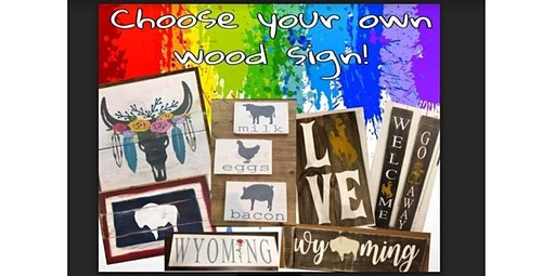 Choose your own wood sign class (03-14-2020 starts at 1:00 PM)