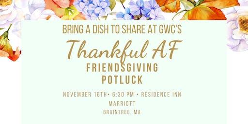 GWC's Thankful AF Friendsgiving Potluck