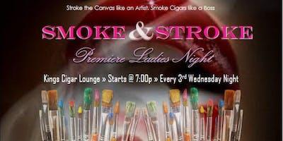 ATL Smoke & Stroke @ Kings Cigar Lounge ~ ATL's Premiere Ladies Night ~