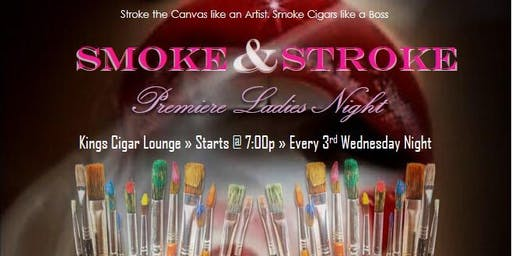 ATL Smoke & Stroke @ Kings Cigar Lounge ~ ATL's Premiere Ladies Night ~