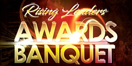 The 2nd Annual Rising Leaders Awards Banquet tickets