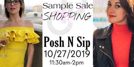 Sample Sale Posh n Sip