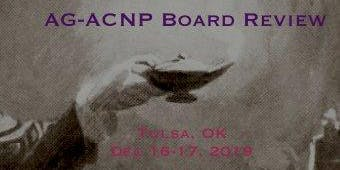 AGACNP Board Review, Tulsa, OK