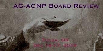AGACNP Board Review, Tulsa, OK