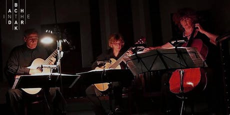 Bach in the Dark – Cello and Guitars – 2020 series tickets