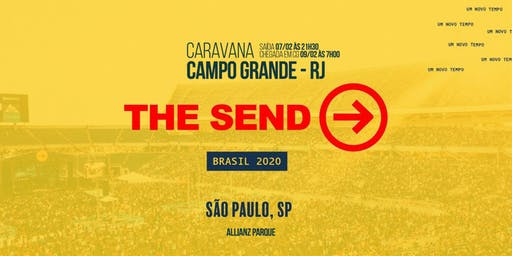 Caravana The Send 2020 Allianz Parque - Campo Grande RJ