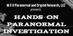 Hands on Paranormal Investigation