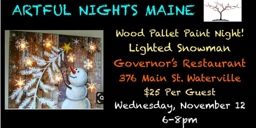 Wood Pallet Paint Night- Lighted Snowman at Governor's Restaurant