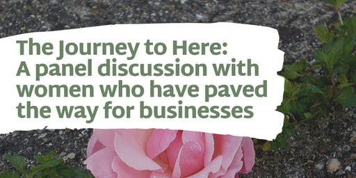 The Journey to Here: A Panel Discussion
