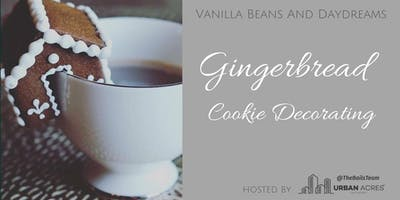 Gingerbread Cookie Decorating Workshop - Vanilla Beans and Daydreams