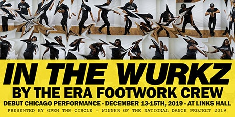 IN THE WURKZ by The Era Footwork Crew tickets