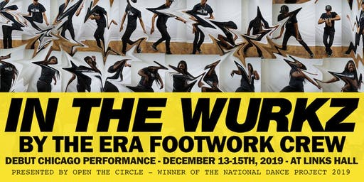IN THE WURKZ by The Era Footwork Crew