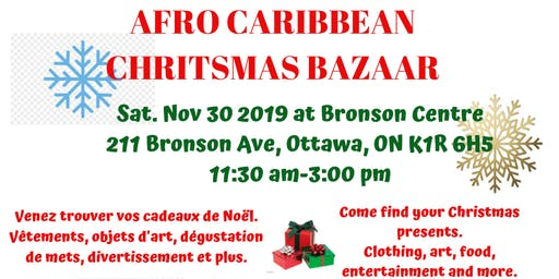 AFRO CARIBBEAN CHRISTMAS BAZAAR DE NOEL AFRO CARIBÉEN 2019 (RESERVATION)