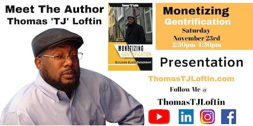Meet the Author of Monetizing Gentrification
