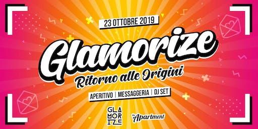 Glamorize // Ritorno alle  Origini // The Apartment
