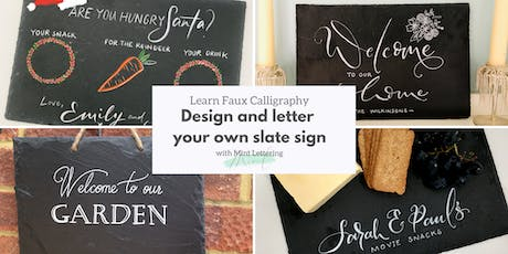 Design your own slate sign - modern calligraphy lettering techniques tickets