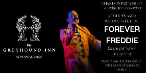JOIN US FOR A FESTIVE NIGHT OF FUN, FOOD, FIZZ AND FREDDIE MERCURY TRIBUTE