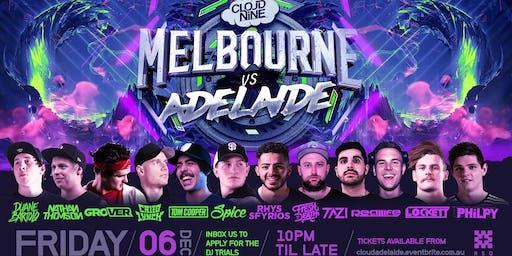 MELBOURNE vs ADELAIDE [Cloud Nine Adelaide]