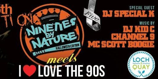NINETIES BY NATURE HALLOWEEN EDITION