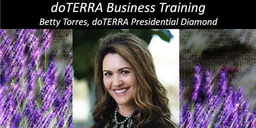 """Sharing doTERRA"" Business Training With Betty Torres, Presidential Diamond"