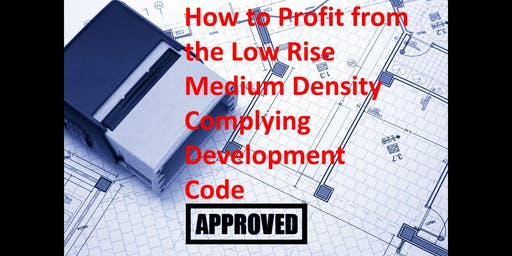 Profiting from the Low-Rise Medium Density Complying Development Code