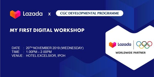 CGC Developmental Programme X LAZADA - 'My First Digital Workshop'