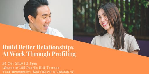 Build Better Relationships At Work Through Profiling