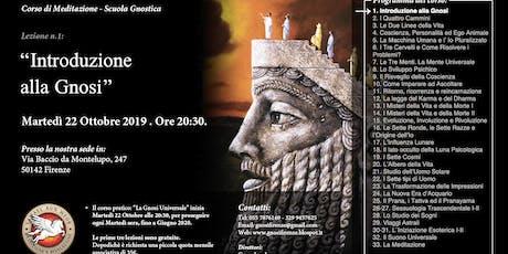 Corso di Meditazione e GNOSI: La Gnosi Universale - Inizio martedì 22 Ottobre'19 ore 20:30 - Firenze biglietti