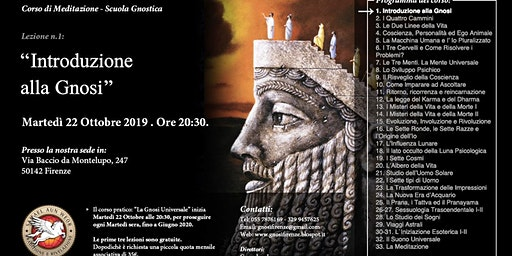 Corso di Meditazione e GNOSI: La Gnosi Universale - Inizio martedì 22 Ottobre'19 ore 20:30 - Firenze