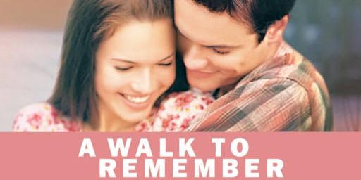 The Savoy Presents: A WALK TO REMEMBER