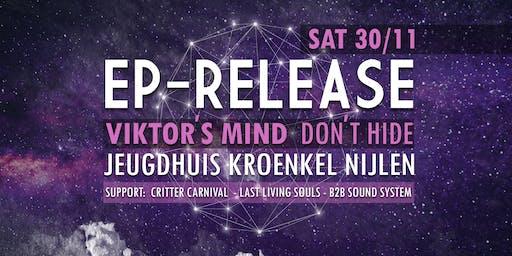 Viktor's Mind EP Release ► DON'T HIDE