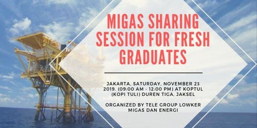 MIGAS Sharing Session for Fresh Graduates