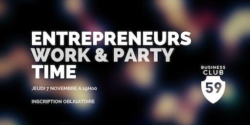 Soirée Entrepreneurs ; Work and Party. Réseautage, cocktail dînatoire et DJ