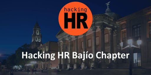 Hacking HR Bajío Chapter Meetup 2