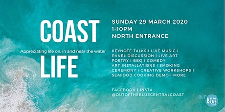 COAST LIFE: Appreciating life on, in  & near the water tickets