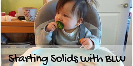 Starting Solids with Baby Led Weaning tickets