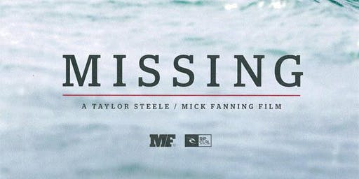 The Savoy Presents: MISSING [Mick Fanning Surf Film]