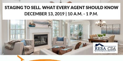 STAGING TO SELL. WHAT EVERY AGENT SHOULD KNOW!
