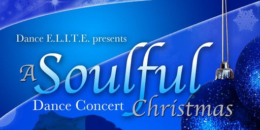A Soulful Christmas Holiday Dance Concert