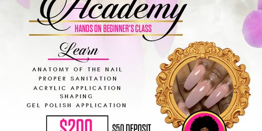Beginners Acrylic Class Powered by Kandie Nails Academy