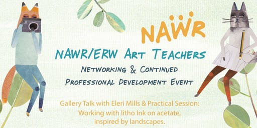 NAWR/ERW Art Teachers: Networking & CPD Event